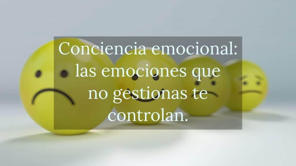 Las emociones que no controlas