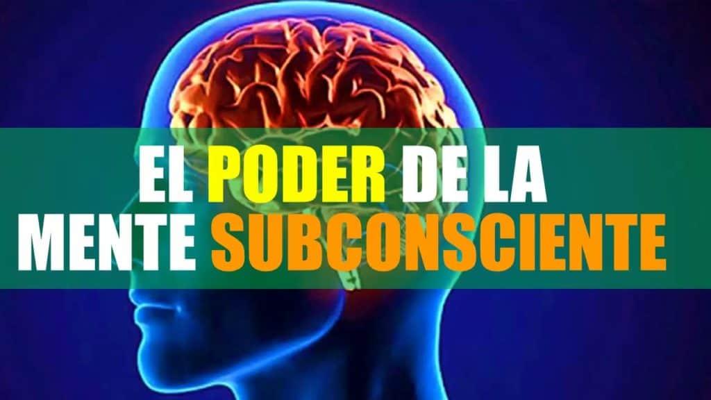 El poder del subconsciente